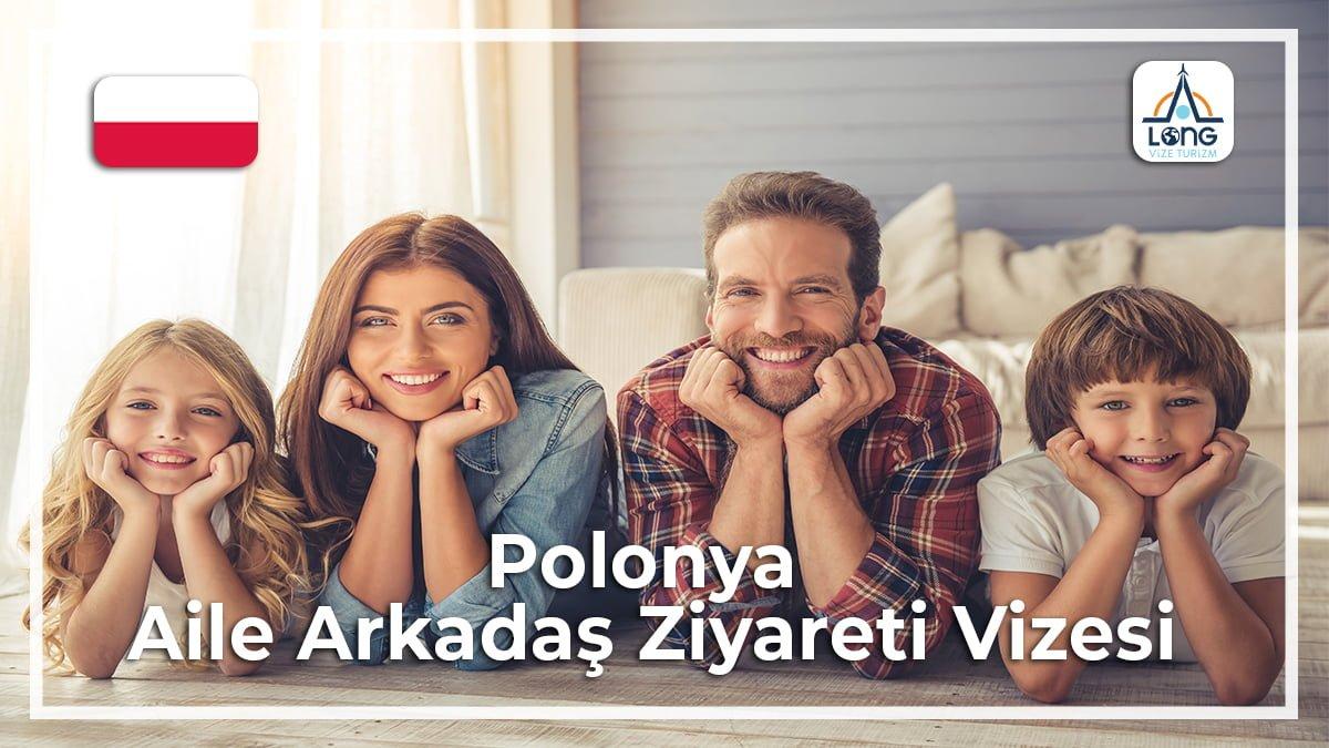 Aile Arkadaş Ziyareti Vizesi Polonya
