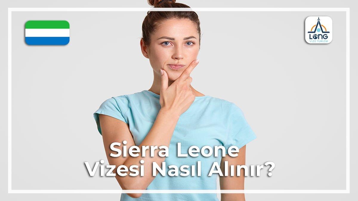 Vizesi Nasıl Alınır Sierra Leone
