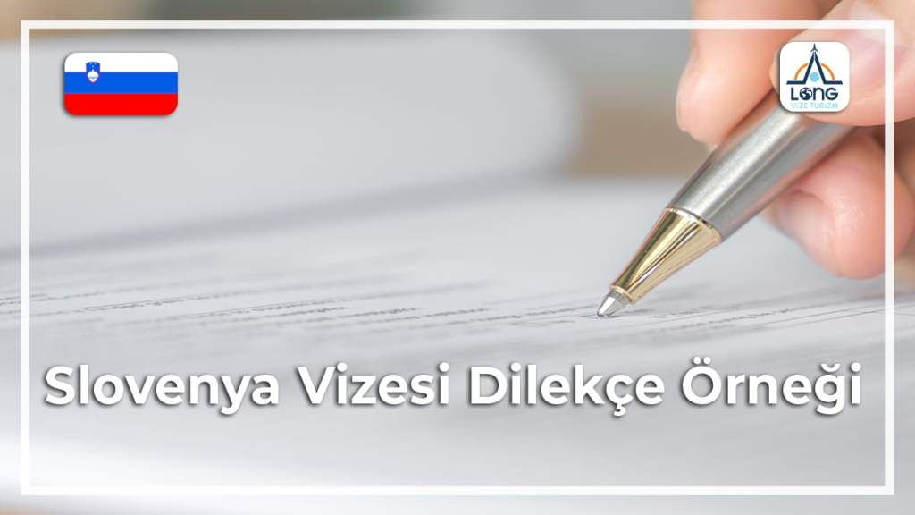 Vizesi Dİlekçe Örneği Slovenya