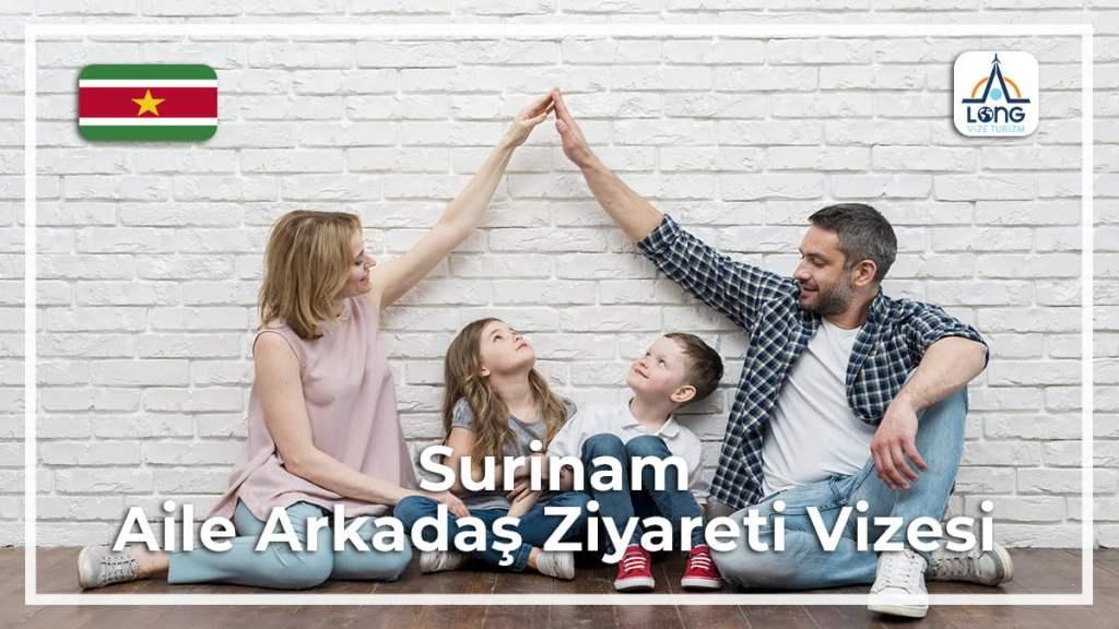 Aile Arkadaş Ziyareti Vizesi Surinam