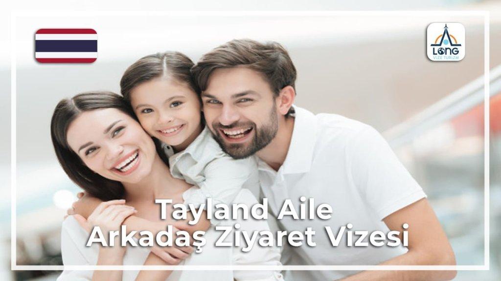 Aile Arkadaş Ziyareti Vizesi Tayland