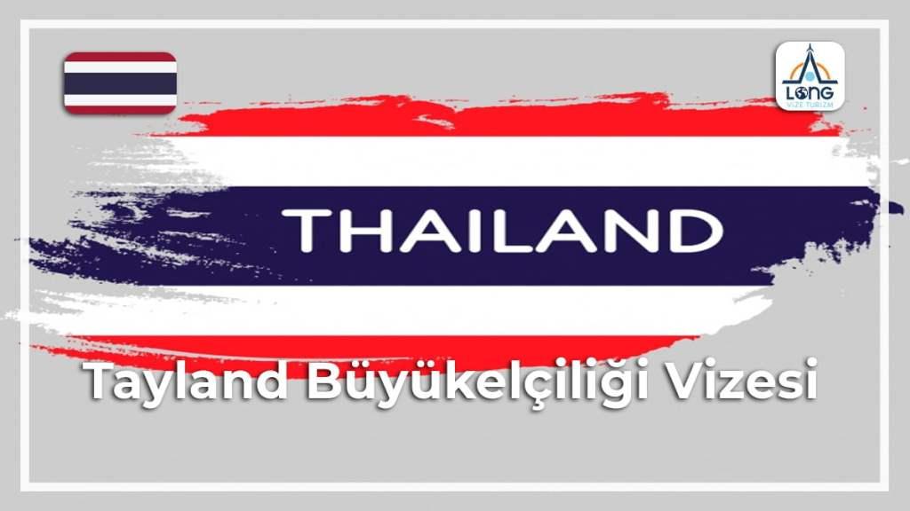 Büyükelçiliği Vizesi Tayland