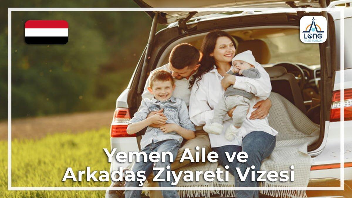 Aile Arkadaş Ziyareti Vizesi Yemen