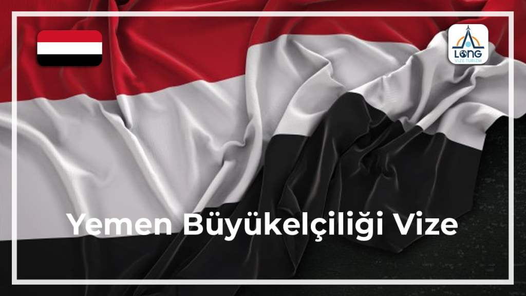 Büyükelçiliği Vize Yemen