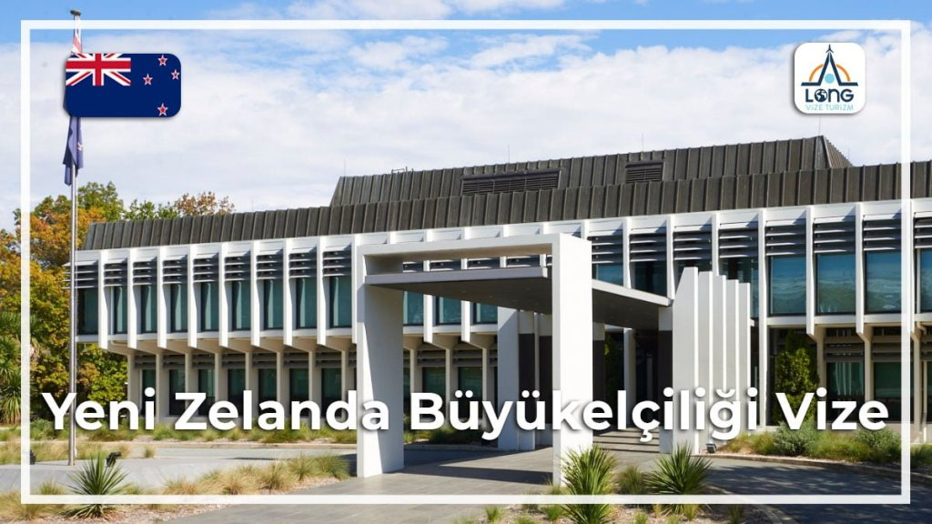 Büyükelçiliği Vize Yeni Zelanda