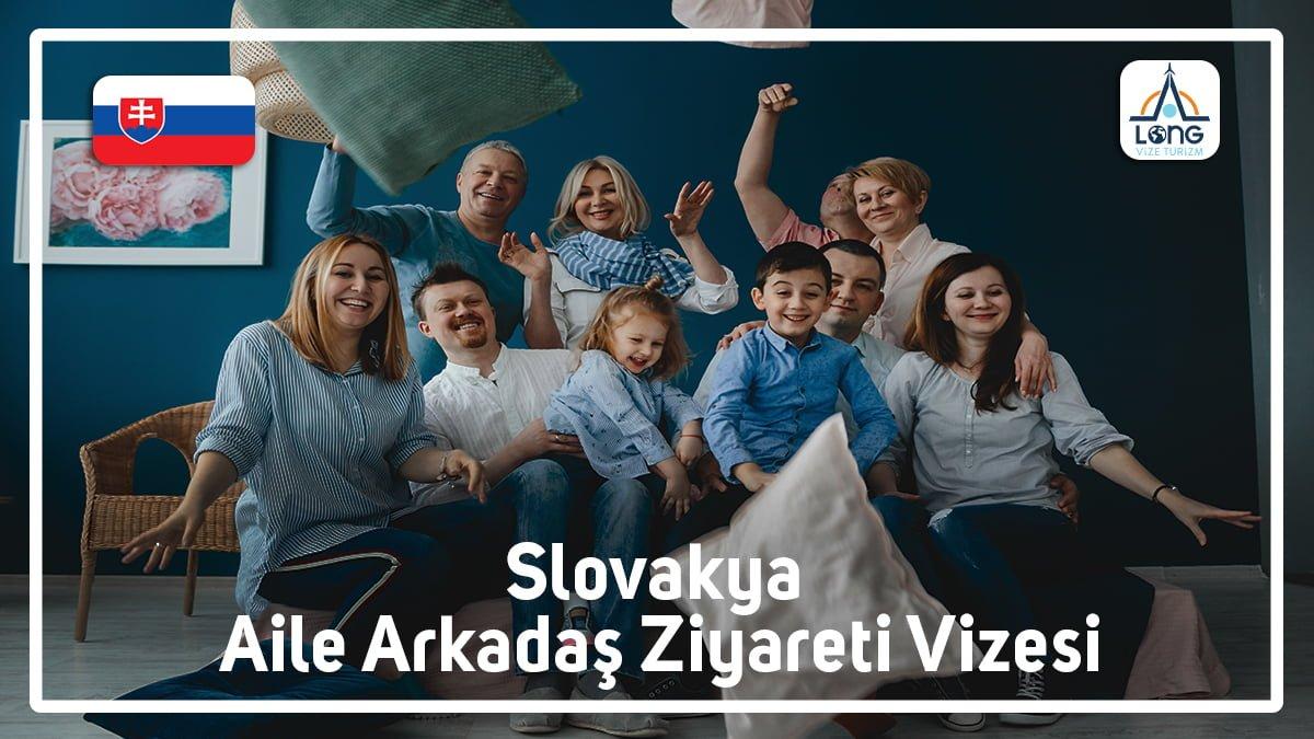 Aile Arkadaş Ziyareti Vizesi Slovakya
