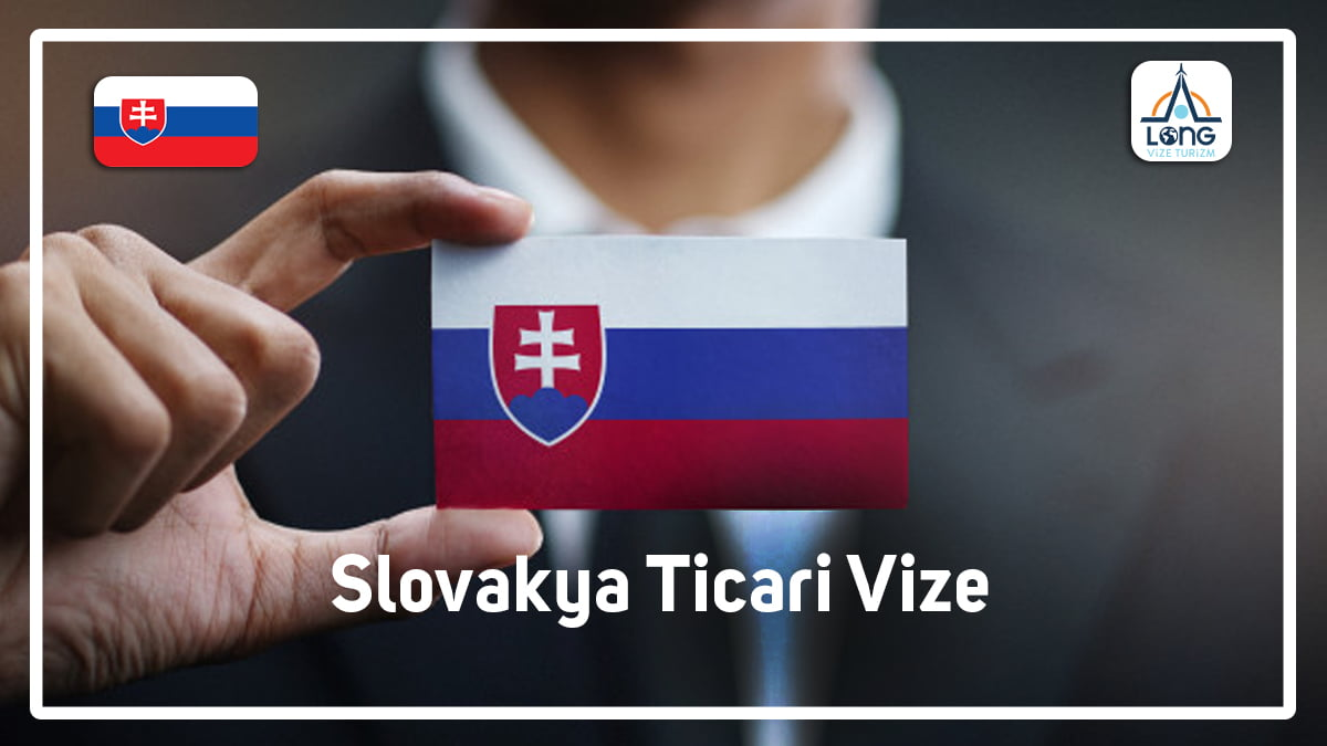 Ticari Vize Slovakya
