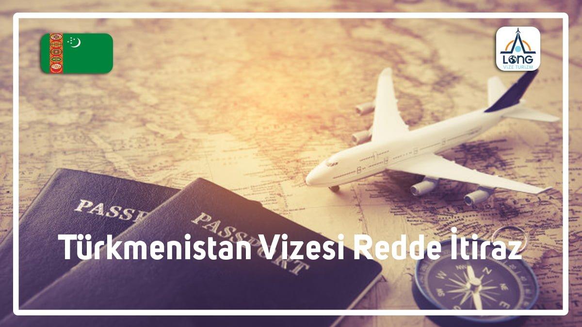 turkmenistan vizesi redde itiraz 1