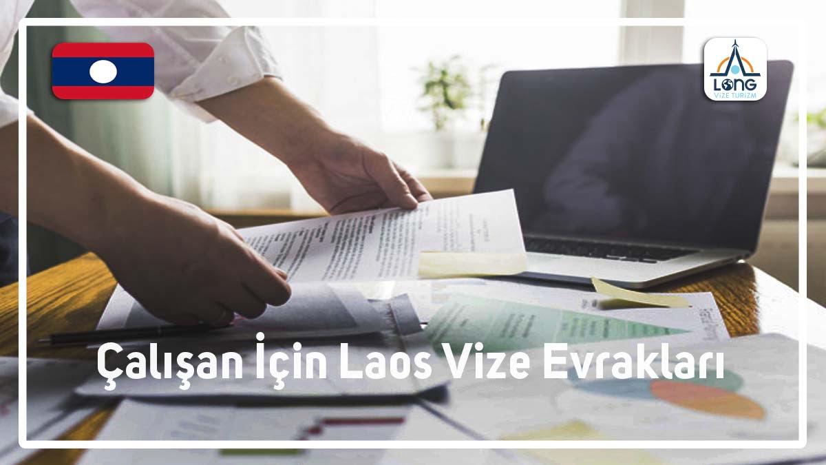 Laos Vizesi Çalışan Evrak Listesi