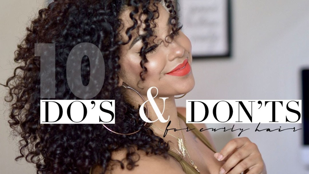 10 DO's and DON'TS for Curly Hair!