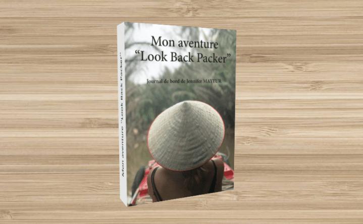 livre Mon aventure ''Look Back Packer''