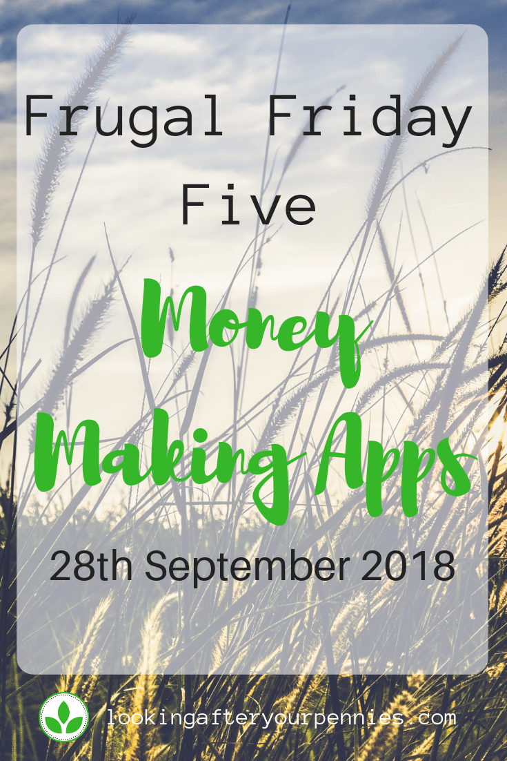 Frugal Friday Five - Money Making Apps. This week I have a roundup of all my favourite money making apps. Earning money from your phone is a great way to boost your income and get debt free. #moneymaking #moneysaving #debtfree #budget