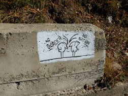 No Border. No Nation. Interesting roadside graffiti seen during our walk.