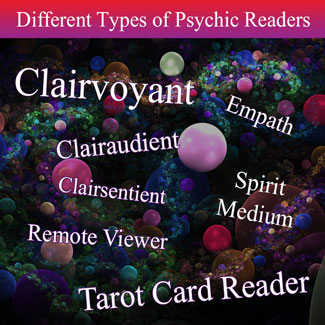 Different Types Of Psychic Readers At Looking Beyond Psychics