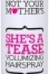 Spray De Volume She's A Tease - Not Your Mother's