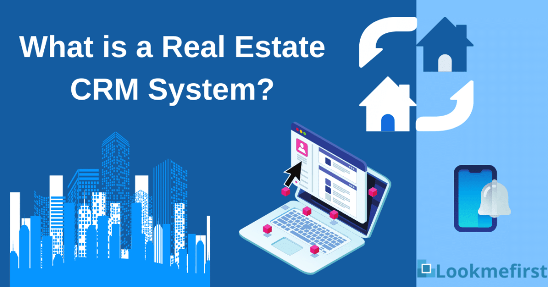 what is a real estate CRM system