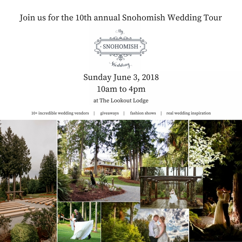 Snohomish Wedding Tour 2018 at The Lookout Lodge in Snohomish Fashion Show Mock Weddings Catering, Venue, Photographers, Invitations, Photo Booth, Wedding PLanner, Florist, Food, Decor, Bartending, Yard Games, DJ and Music