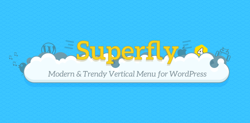 Superfly 4 WordPress Menu Plugin