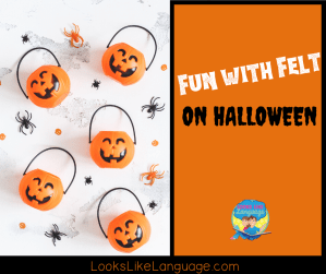 Have fun with felt in speech therapy this Halloween!