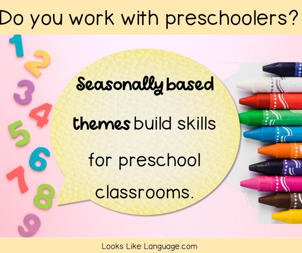 Do you work with preschoolers? Use seasonally based themes to build skills for preschool classrooms.