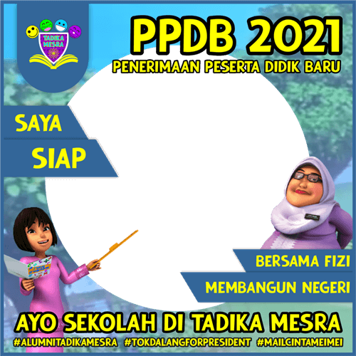 Mengenal Twibbon Tadika Mesra 2021