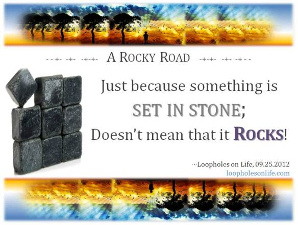Life is a Rocky Road