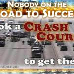 The road to success takes patience, not a crash course!