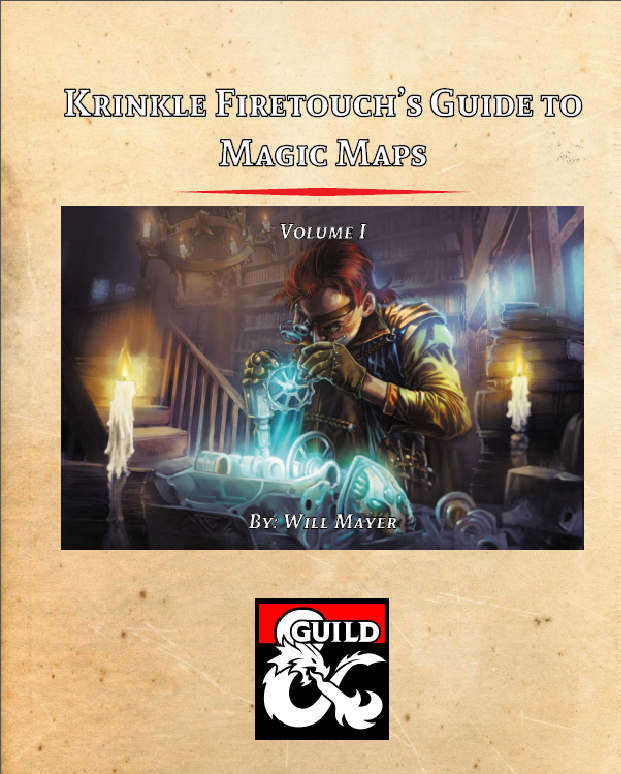 Krinkle Firetouch's Guide to Magic Maps: Volume 1