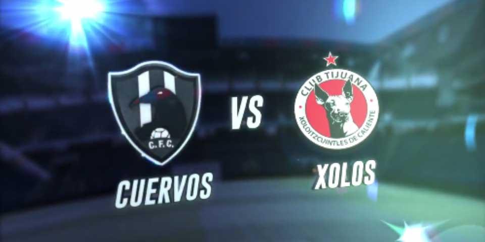 Anuncian partido Club de Cuervos vs Xolos de Tijuana - Foto de Club de Cuervos