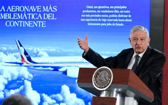 Las cinco opciones de López Obrador para vender el avión presidencial - Las cinco opciones de López Obrador para vender el avión presidencial