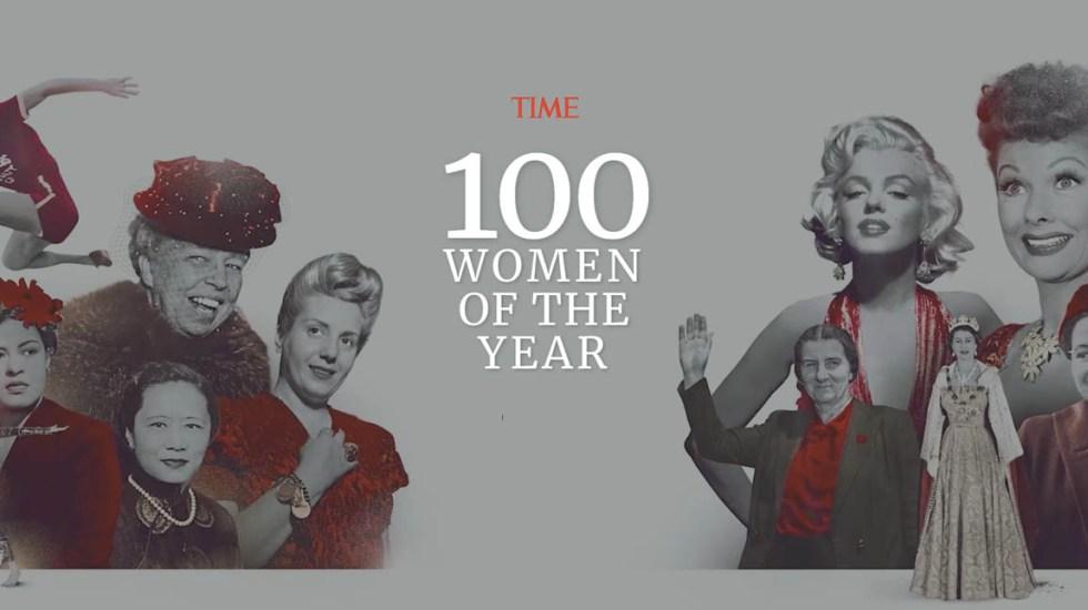 """Time conmemora el Día de la Mujer con """"100 mujeres del año"""" desde 1920 - Time mujeres del año"""