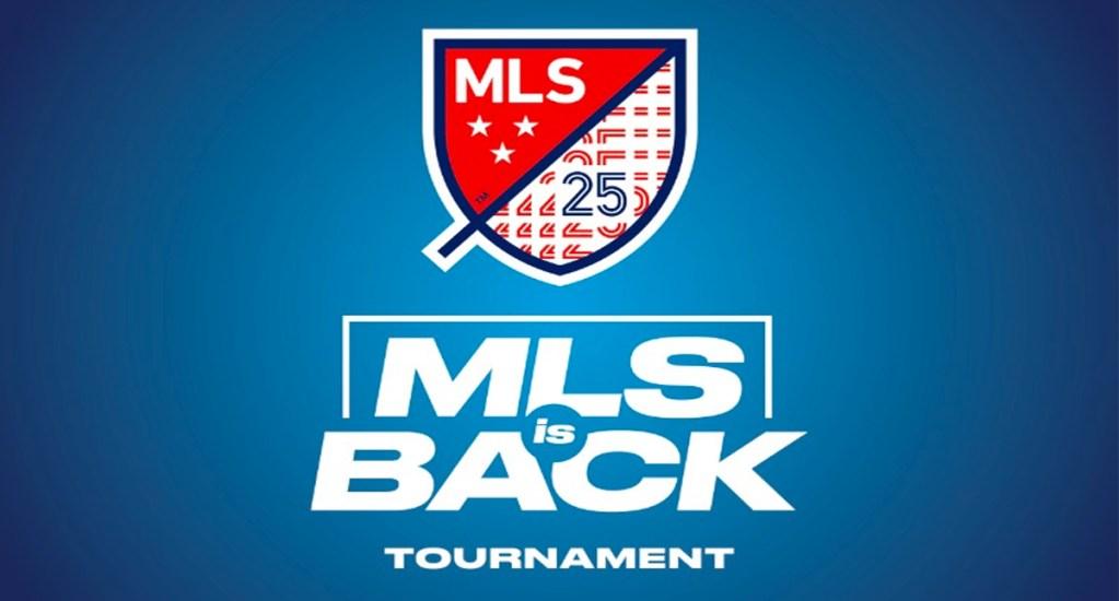 MLS está de vuelta con nuevo torneo que se jugará a puerta cerrada - MLS is Back Tournament