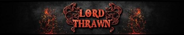 LordThrawn | Mehr zum LiveStream, GamePlays und weiteren Projekten