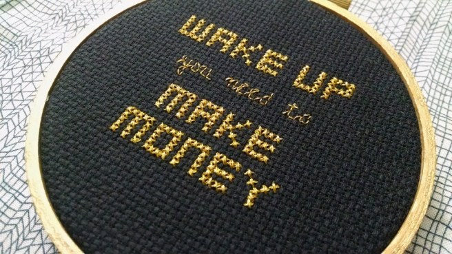 Wake up and Make Money cross stitch by pxdstitchshop (source: etsy)