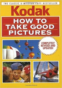 How to Take Good Pictures, Revised Edition Paperback – September 5, 1995 by Kodak (Author)