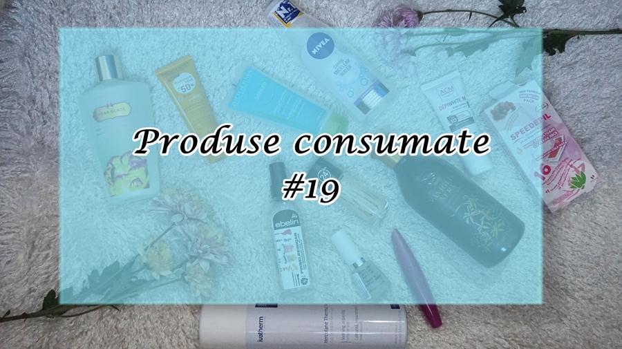 Produse consumate #19