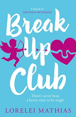 Review: Break Up Club by Lorelei Mathias