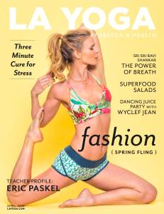 LA Yoga magazine cover April 2015 - Spring FLing article styled by Fashion Consultant Lorelei Shellist