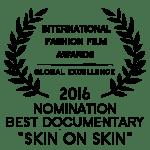 Fashion Film Best Documentary Skin on Skin