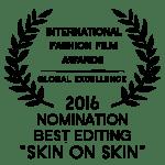 Fashion Film Skin on Skin Best Editing