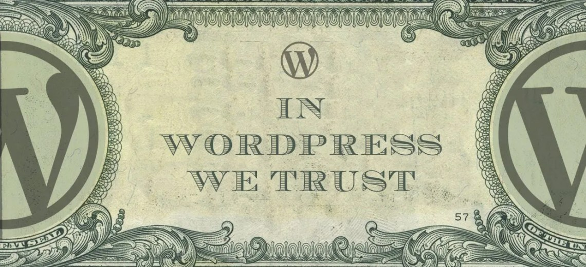 in wordpress we trust