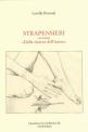 """STRAPENSIERIovvero """"Della ricerca dell'intero""""ed. Quaderni di """"Collettivo R"""", """"Atahualpa""""Firenze, 2001"""