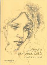 SALTERIO PER VOCE SOLA ed. Bandecchi&Vivaldi,Pontedera, 2010