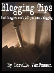 Blogging Tips - book cover, copyright Lorelle VanFossen