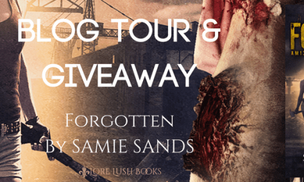 Blog Tour & Giveaway: Forgotten by Samie Sands