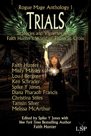 Trials, Rogue Mage Anthology I