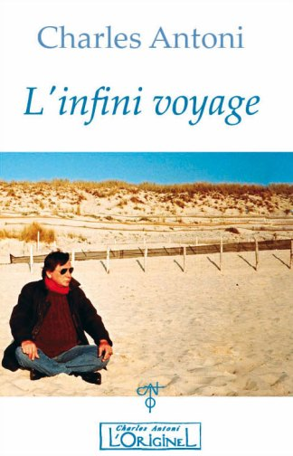 L'infini Voyage - Charles Antoni