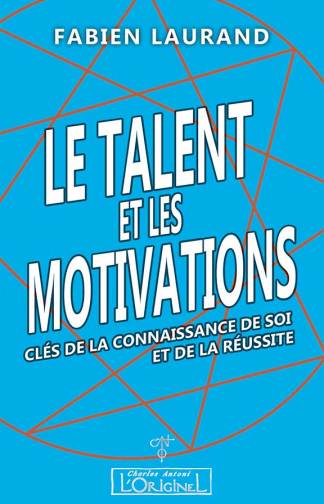 Le Talent et les Motivations