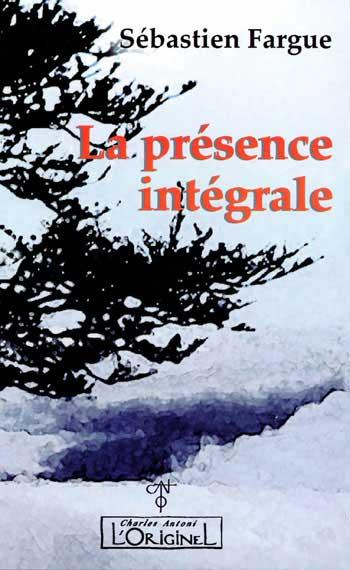 L originel presence integrale