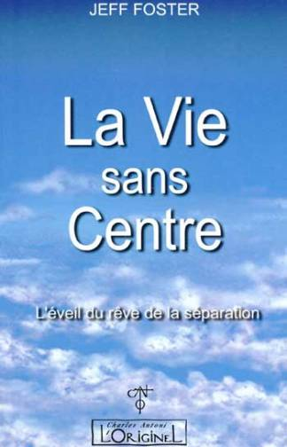 L originel vie sans centre